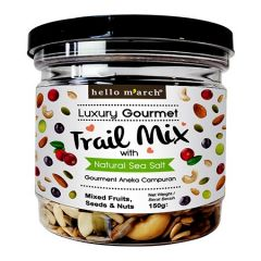 HELLO MARCH LUXURY GOURMET TRAIL MIX WITH NATURAL SEA SALT (MIXED FRUITS, SEEDS & NUTS) 150G